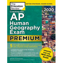 Cracking the AP Human Geography Exam 2020: Premium Edition by Princeton Review, 9780525568285
