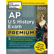 Cracking the AP U.S. History Exam 2020: Premium Edition by Princeton Review, 9780525568384