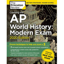 Cracking the AP World History: Modern Exam, 2020 Edition by Princeton Review, 9780525568414
