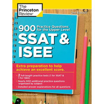 900 Practice Questions for the Upper Level SSAT and ISEE by Princeton Review, 9780525568933