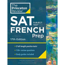 Cracking the SAT Subject Test in French by Princeton Review, 9780525568964