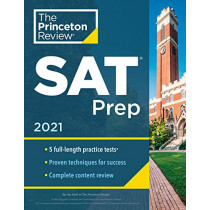 Princeton Review SAT Prep, 2021: 5 Practice Tests + Review and Techniques + Online Tools by Princeton Review, 9780525569350