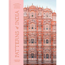 Patterns of India: A Journey Through Colours, Textiles, and the Vibrancy of Rajasthan by Christine Chitnis, 9780525577096