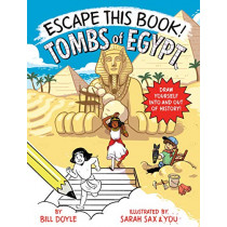 Escape This Book! Tombs of Egypt by Bill Doyle, 9780525644224