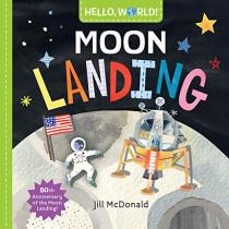Hello, World! Moon Landing by Jill McDonald, 9780525648543