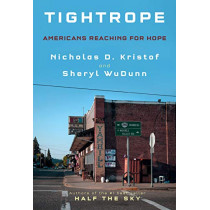 Tightrope: Americans Reaching for Hope by Nicholas D. Kristof, 9780525655084