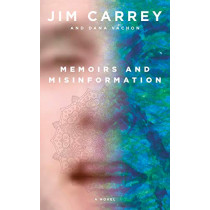 Memoirs and Misinformation by Jim Carrey, 9780525655978