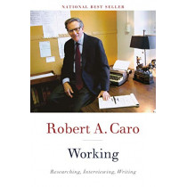 Working by Robert A Caro, 9780525656340