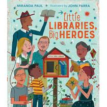 Little Libraries, Big Heroes by Miranda Paul, 9780544800274
