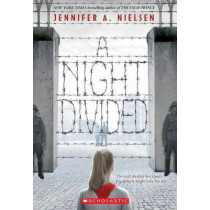 A Night Divided (Scholastic Gold) by Jennifer A Nielsen, 9780545682442
