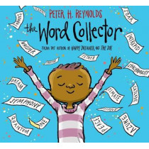 The Word Collector by Peter H Reynolds, 9780545865029