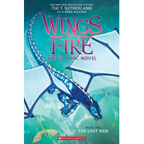 The Lost Heir (Wings of Fire Graphic Novel 2), 2 by Tui T Sutherland, 9780545942218
