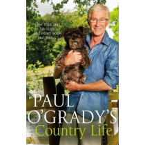 Paul O'Grady's Country Life by Paul O'Grady, 9780552169653
