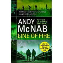 Line of Fire: (Nick Stone Thriller 19) by Andy McNab, 9780552174275