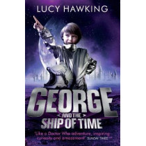 George and the Ship of Time by Lucy Hawking, 9780552575294