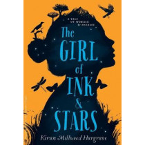 The Girl of Ink & Stars by Kiran Millwood Hargrave, 9780553535310