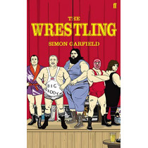 The Wrestling by Simon Garfield, 9780571236763