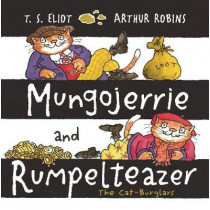Mungojerrie and Rumpelteazer by T. S. Eliot, 9780571324866