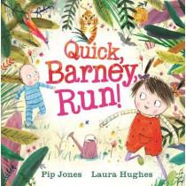 Quick, Barney . . . RUN! by Pip Jones, 9780571327522