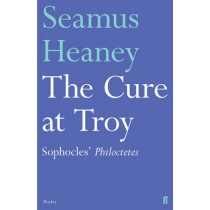 The Cure at Troy by Seamus Heaney, 9780571327652
