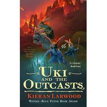 Uki and the Outcasts by Kieran Larwood, 9780571342792