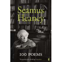 100 Poems by Seamus Heaney, 9780571347155