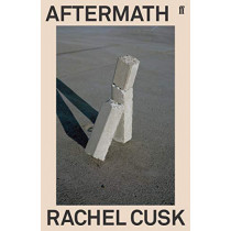 Aftermath: On Marriage and Separation by Rachel Cusk, 9780571351640