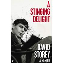 A Stinging Delight: A Memoir by David Storey, 9780571360314