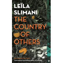 The Country of Others by Leila Slimani, 9780571361618