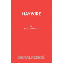 Haywire by Eric Chappell, 9780573017988