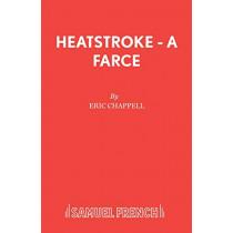Heatstroke by Eric Chappell, 9780573018008