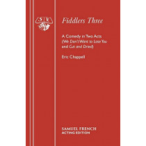 Fiddlers Three by Eric Chappell, 9780573019807