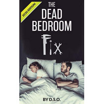 The Dead Bedroom Fix by Dso, 9780578566672