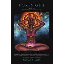 Foresight: Vol. II: The rebirth anthology. by Kieona Lenisha Renee Fairley, 9780578608488