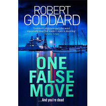 One False Move by Robert Goddard, 9780593076385