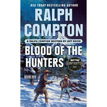 Ralph Compton Blood Of The Hunters by Jeff Rovin, 9780593100738