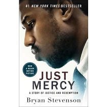 Just Mercy (Movie Tie-In Edition): A Story of Justice and Redemption by Bryan Stevenson, 9780593133934