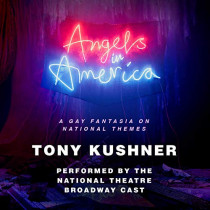 Angels in America: A Gay Fantasia on National Themes by Tony Kushner, 9780593153949