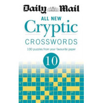 Daily Mail All New Cryptic Crosswords 10 by Daily Mail, 9780600635659