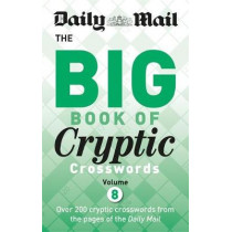 Daily Mail Big Book of Cryptic Crosswords 8 by Daily Mail, 9780600635673