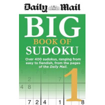 Daily Mail Big Book of Sudoku 1 by Daily Mail, 9780600635680