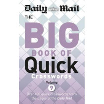 Daily Mail Big Book of Quick Crosswords 9 by Daily Mail, 9780600635697