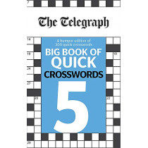 The Telegraph Big Book of Quick Crosswords 5 by Telegraph Media Group Ltd, 9780600636175