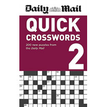 Daily Mail Quick Crosswords Volume 2 by Daily Mail, 9780600636243