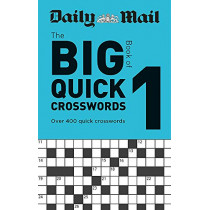 Daily Mail Big Book of Quick Crosswords Volume 1 by Daily Mail, 9780600636281