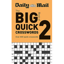 Daily Mail Big Book of Quick Crosswords Volume 2 by Daily Mail, 9780600636298