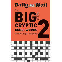 Daily Mail Big Book of Cryptic Crosswords Volume 2 by Daily Mail, 9780600636311