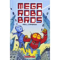 Mega Robo Bros by Neill Cameron, 9780606410588