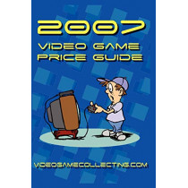 2007 Video Game Price Guide by Videogamecollecting Com, 9780615136172