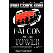 Falcon On The Tower by Ron Clark Ball, 9780615140162